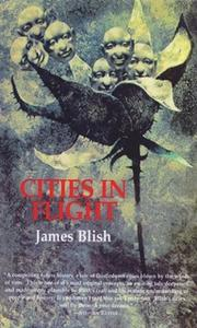 «Cities in Flight» by James Blish