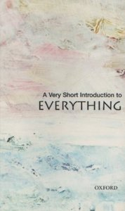 A Very Short Introduction to Everything (Repost)