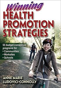 Winning Health Promotion Strategies [Repost]