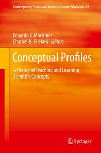 Conceptual Profiles: A Theory of Teaching and Learning Scientific Concepts (Repost)