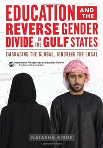 Education and the Reverse Gender Divide in the Gulf States: Embracing the Global, Ignoring the Local