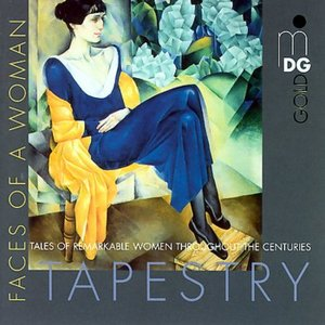 Tapestry - Faces of a Woman / Songs of Songs. Come Into My Garden / Celestial Light. Hildegard von Bingen