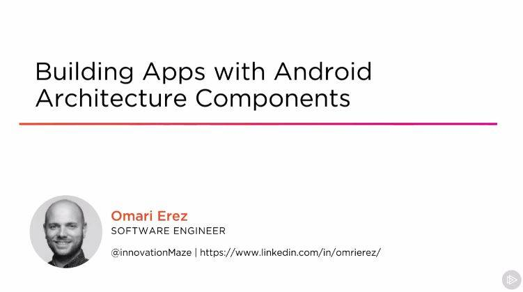 Building Apps with Android Architecture Components