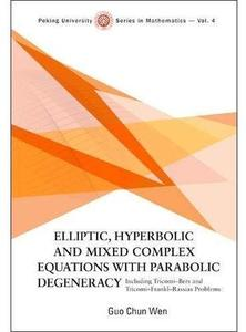Elliptic, Hyperbolic and Mixed Complex Equations with Parabolic Degeneracy