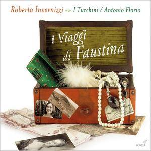 Roberta Invernizzi, I Turchini, Antonio Florio - I Viaggi di Faustina (2013)