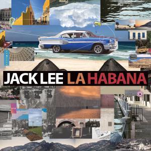 Jack Lee - La Habana (2019)