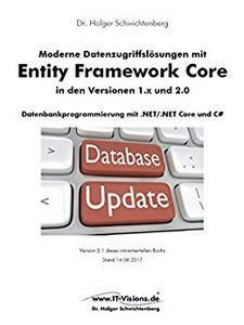 Moderne Datenzugriffslösungen mit Entity Framework Core 1.x und 2.0