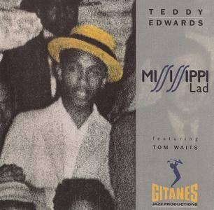 Teddy Edwards - Mississippi Lad (1991) {Verve 511 111-2} (featuring Tom Waits)