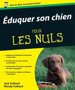 """Jack Volahrd, Wendy Volahrd, """"Eduquer son chien pour les Nuls"""""""