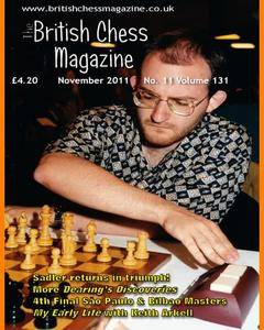British Chess Magazine • Volume 131 • November 2011
