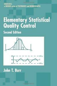 Elementary Statistical Quality Control (2nd Edition) (Repost)