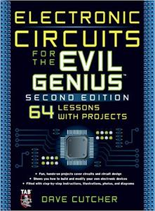 Electronic Circuits for the Evil Genius 2/E (Repost)