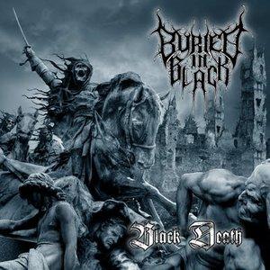 Buried in Black - Black Death (2011)