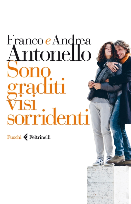 Antonello Franco e Antonello Andrea - Sono graditi visi sorridenti