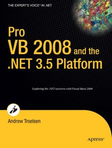 Pro VB 2008 and the .NET 3.5 Platform, Third Edition