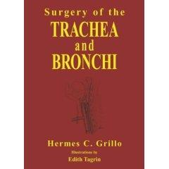 Hermes C. Grillo, «Surgery of the Trachea and Bronchi»