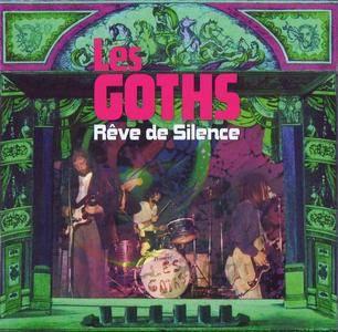Les Goths - Reve de Silence [Recorded 1968] (2011)