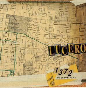 Lucero - 1372 Overton Park (2009)