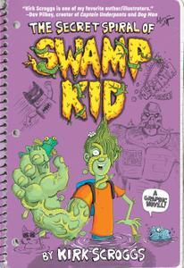 The Secret Spiral of Swamp Kid 2019 digital Son of Ultron