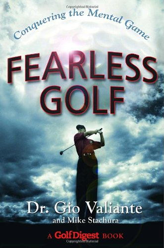 Fearless Golf: Conquering the Mental Game (Repost)