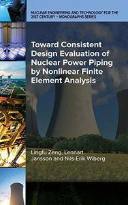 Toward Consistent Design Evaluation of Nuclear Power Piping by Nonlinear Finite Element Analysis
