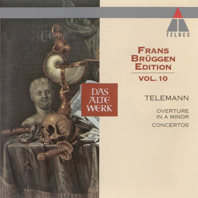 Georg Philipp Telemann - Overture and Concertos - Frans Brüggen Edition vol. 10