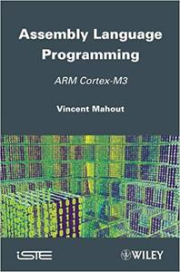Assembly Language Programming: ARM Cortex-M3