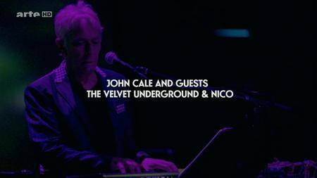 John Cale and Guests - The Velvet Underground & Nico (2016) [HDTV, 720p]