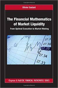 The Financial Mathematics of Market Liquidity: From Optimal Execution to Market Making (repost)