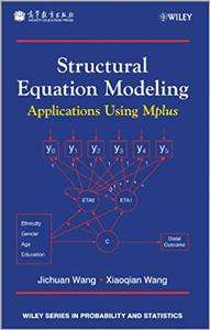 Structural Equation Modeling: Applications Using Mplus