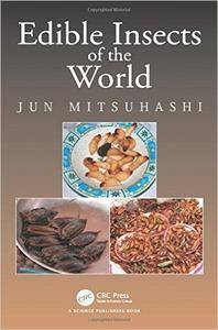 Edible Insects of the World