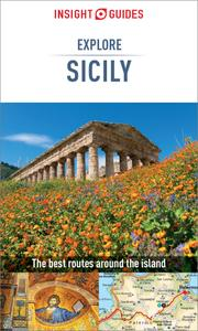 Insight Guides Explore Sicily (Travel Guide eBook) (Insight Guides), 2nd Edition