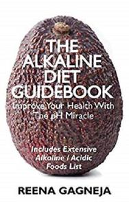 The Alkaline Diet Guidebook - Boost Your Health and Lose Weight Naturally