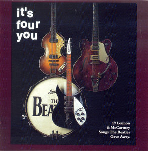 The Beatnix - It's Four You: 19 Lennon & McCartney Songs The Beatles Gave Away (1994) [Re-Up]