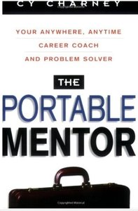 The Portable Mentor Your Anywhere, Anytime Career Coach and Problem Solver