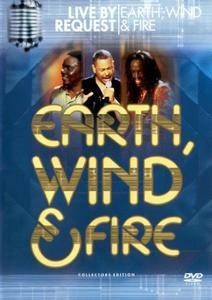 Earth Wind & Fire Live by Request (2002) [DVD9]