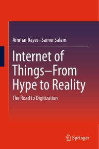 Internet of Things From Hype to Reality: The Road to Digitization (Repost)