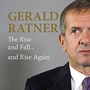 Gerald Ratner: The Rise and Fall...and Rise Again (Audiobook)