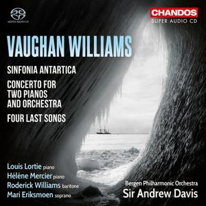 Andrew Davis - Vaughan Williams: Sinfonia Antartica, Four Last Songs & Concerto for Two Pianos & Orchestra (2017) [24/88.2]