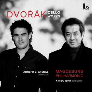 Adolfo Gutiérrez Arenas, Magdeburg Philharmonic Orchestra, Kimbo Ishii, Juan Carlos Garvayo - Dvořák: Works for Cello (2019)