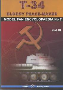 T-34 Bloody Peace-Maker vol.III (Model Fan Encyclopaedia No.7)