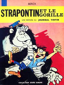 Strapontin - Tome 3 - Strapontin et le Gorille - Strapontin et les Taxis de Patatah