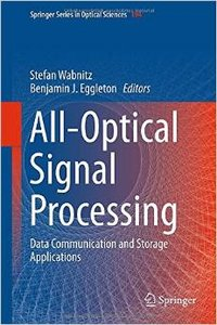 All-Optical Signal Processing: Data Communication and Storage Applications