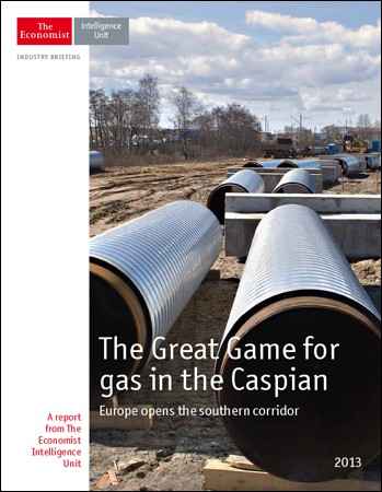 The Economist (Intelligence Unit) - The Great Game for gaz in the Caspian (2013)