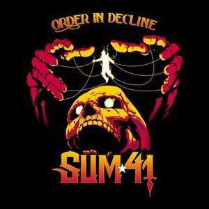 Sum 41 - Order In Decline (2019)