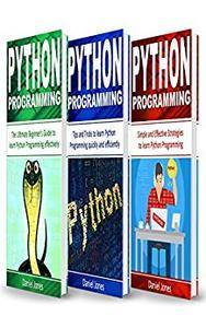 Python Programming: 3 Books in 1- The Ultimate Beginner's Guide to Learn Python Programming Effectively