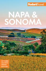 Fodor's Napa and Sonoma (Full-color Travel Guide), 3rd Edition