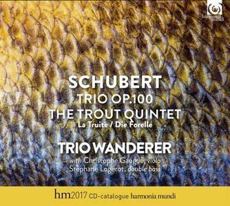 Schubert - Piano Trio Op. 100, The Trout Quintet, Op. 114 - Trio Wanderer (2017)