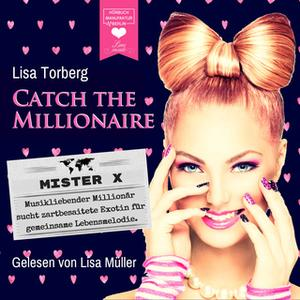 «Catch the Millionaire: Mister X» by Lisa Torberg