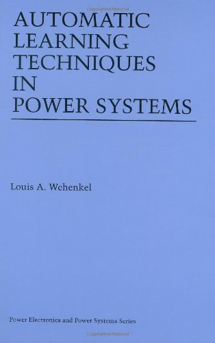 Automatic Learning Techniques in Power Systems (Power Electronics and Power Systems)